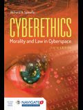 Cyberethics: Morality and Law in Cyberspace [With Access Code] [With Access Code]
