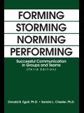 Forming Storming Norming Performing: Successful Communication in Groups and Teams (Third Edition)