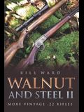 Walnut and Steel II: More Vintage .22 Rifles