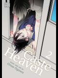 Caste Heaven, Vol. 2, Volume 2
