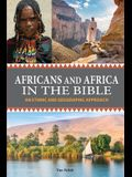 Africans and Africa in the Bible: An Ethnic and Geographic Approach