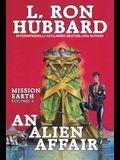 An Alien Affair: Mission Earth Volume 4