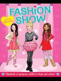 Pretty Fabulous Fashion Show: Hundreds of Gorgeous Outfits to Draw and Color!