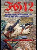 Fg42: WWII Germany's SciFi machine rifle and the SMG Guns reproduction.
