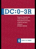 Diagnostic Classification of Mental Health and Developmental Disorders of Infancy and Early Childhood, Revised (DC 0-3r)