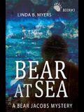 Bear at Sea: A Bear Jacobs Mystery (Book #3)