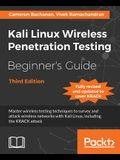 Kali Linux Wireless Penetration Testing Beginner's Guide -Third