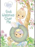 Precious Moments: God Watches Over Me: Prayers and Thoughts from Me to God