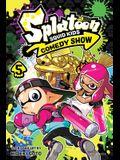 Splatoon: Squid Kids Comedy Show, Vol. 5, 5