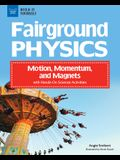 Fairground Physics: Motion, Momentum, and Magnets with Hands-On Science Activities