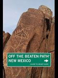 New Mexico Off the Beaten Path: A Guide to Unique Places