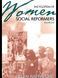 Encyclopedia of Women Social Reformers: Volume One A-L, Volume Two M-Z