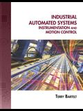 Industrial Automated Systems: Instrumentation and Motion Control [With CDROM]
