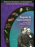 Auguste & Louis Lumiere: And the Rise of Motion Pictures