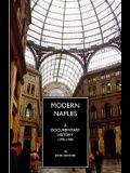 Modern Naples: A Documentary History, 1799-1999