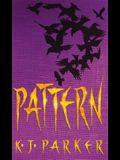 Pattern: The Scavenger Trilogy