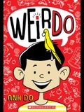 Weirdo (Weirdo #1), Volume 1