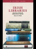 Irish Libraries: Archives, Museums, and Genealogical Centres