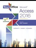 Your Office: Microsoft Access 2016 Comprehensive