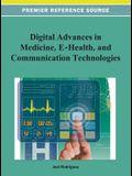 Digital Advancements in Medicine, E-Health, and Communication Technologies
