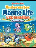 Underwater Marine Life Exploration Coloring Book