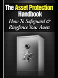 The Asset Protection Handbook: How to Ringfence & Safeguard Your Assets