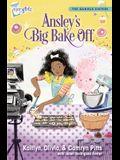 Ansley's Big Bake Off