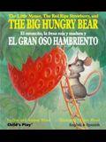 The Little Mouse, the Red Ripe Strawberry, and the Big Hungry Bear/El Ratoncito, La Fresca Roja y Madura y El Gran Oso Hambriento