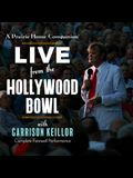 A Prairie Home Companion: Live from the Hollywood Bowl