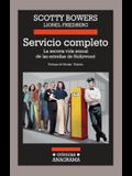 Servicio Completo: La Secreta Vida Sexual de las Estrellas de Hollywood = Full Service