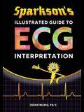 Sparkson's Illustrated Guide to ECG Interpretation