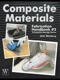 Composite Materials: Fabrication Handbook #2