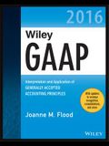 Wiley GAAP 2016: Interpretation and Application of Generally Accepted Accounting Principles