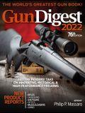 Gun Digest 2022, 76th Edition: The World's Greatest Gun Book!