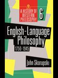English-Language Philosophy 1750 to 1945