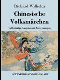 Chinesische Volksmärchen: Vollständige Ausgabe mit Anmerkungen