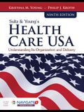 Sultz & Young's Health Care Usa: Understanding Its Organization and Delivery [With Access Code]