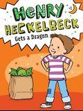 Henry Heckelbeck Gets a Dragon, 1