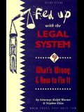 Fed Up with the Legal System?: What's Wrong and How to Fix It (Nolo Press Self-Help Law)