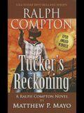 Ralph Compton: Tuckers Reckoning (A Ralph Compton Novel)