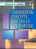 Fundamental Concepts and Skills for Nursing, 1e