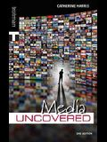 Media Uncovered