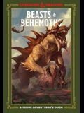 Beasts & Behemoths (Dungeons & Dragons): A Young Adventurer's Guide
