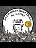 La Primera Luna Llena de Gatita: Kitten's First Full Moon (Spanish Edition) = Kitten's First Full Moon