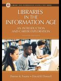 Libraries in the Information Age: An Introduction and Career Exploration, 2nd Edition