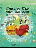 Karel de Krab vindt een schat: Dutch Edition of Colin the Crab Finds a Treasure