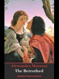 The Betrothed: (Complete and unabridged)