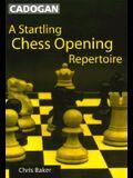 Startling Chess Opening Repertoire