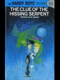 Hardy Boys 53: The Clue of the Hissing Serpent