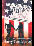 The Disunited States of America: A Novel of Crosstime Traffic